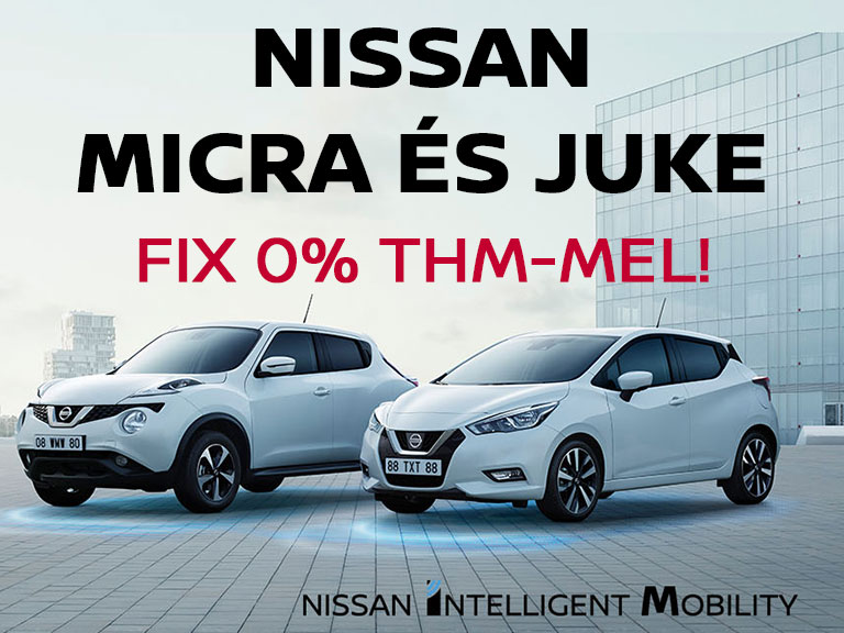 Nissan Juke és Micra - Fix 0% THM-mel!