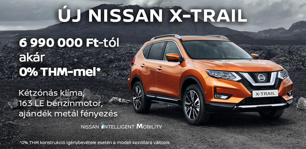 Új Nissan X-Trail: 6 990 000 Ft-tól, akár 0% THM-mel
