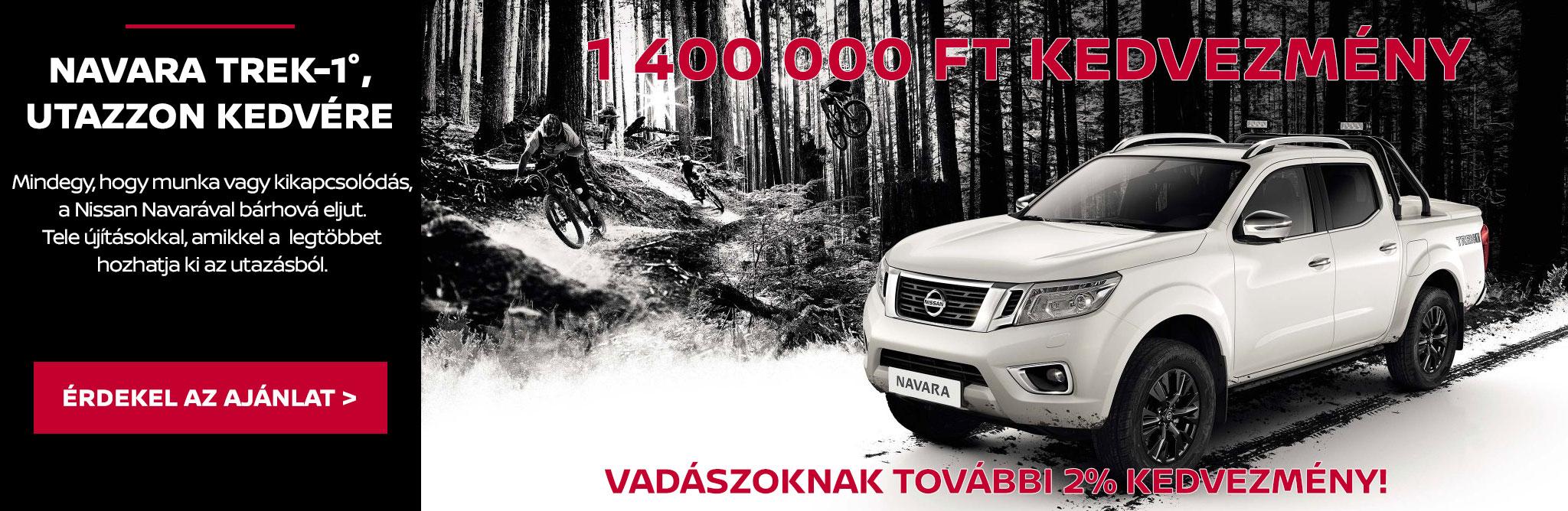 Navara Trek-1°: 1 400 000 Ft kedvezmény + Vadászoknak további 2% kedvezmény!