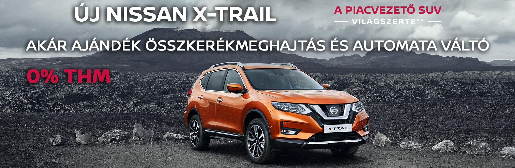Új Nissan X-Trail: akár ajándék összkerékmeghajtás és automata váltó, 0% THM